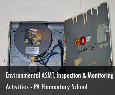 Environmental Assessment & Inspection & Monitoring Activities, West Chester Elementary School