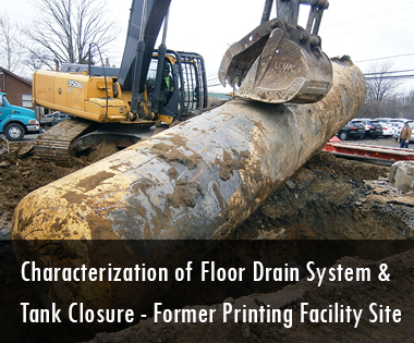 Former Printing Facility Site Characterization of Floor Drain System and Tank Closure Pennsylvania Act 2 Project